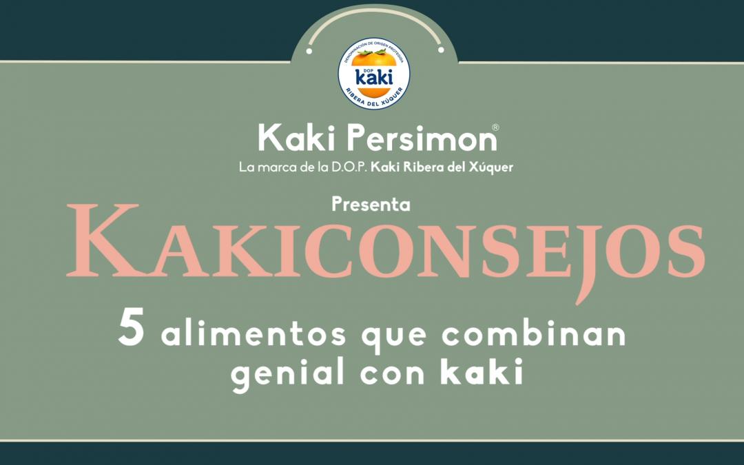 Kakiconsejos – 5 alimentos que combinan genial con Kaki Persimon®